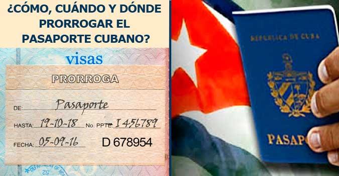 PASAPORTE CUBANO, ¿CÓMO, CUÁNDO, DÓNDE PRORROGAR?