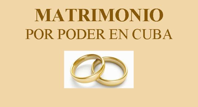 MATRIMONIO POR PODER EN CUBA