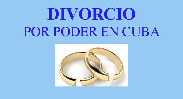 DIVORCIO POR PODER EN CUBA